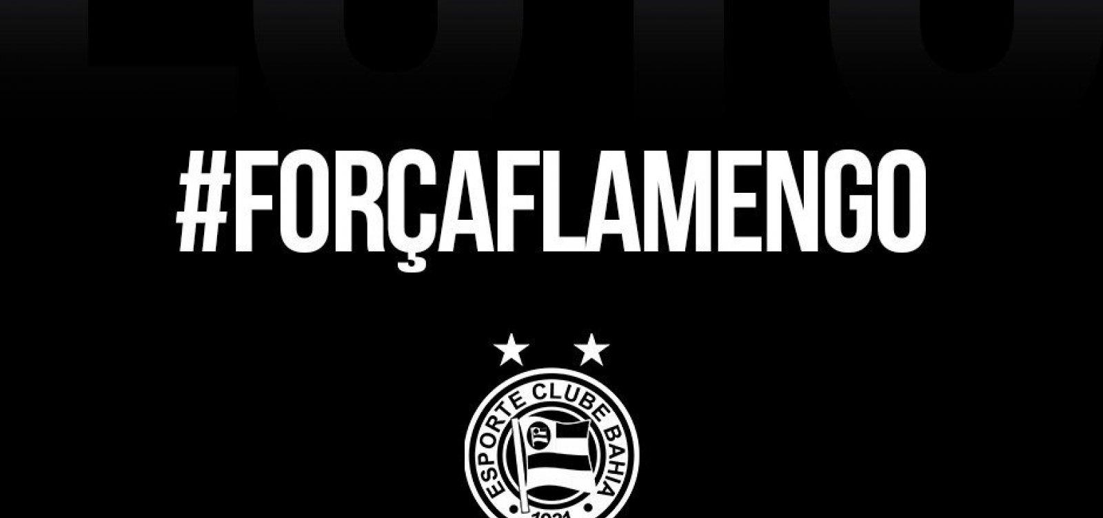 a7e1136a767cb Bahia e Vitória se solidarizam com Flamengo após incêndio no CT ...