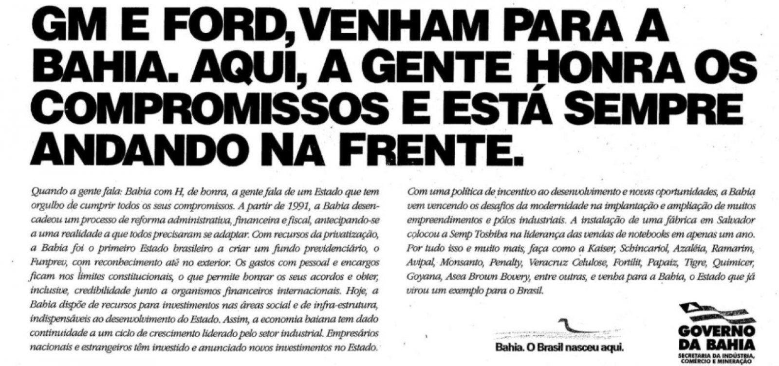 [César Borges relembra rixa com Rio Grande do Sul e São Paulo para trazer Ford para a Bahia]