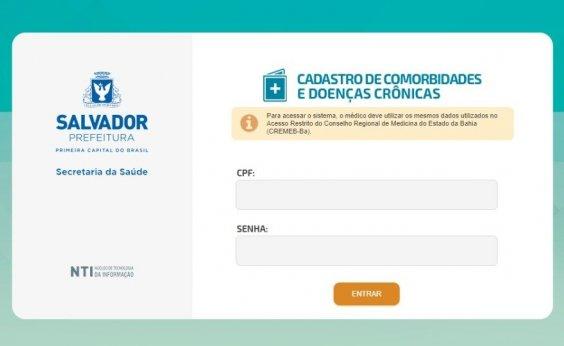 [Prefeitura lança site para cadastro de pessoas com comorbidades em vacinação de Salvador]