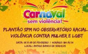 [Vítimas de discriminação poderão ser atendidas durante Carnaval em Lauro]