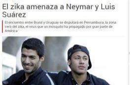 [Vírus da Zika ameaça Neymar e Suarez, alerta jornal espanhol ]