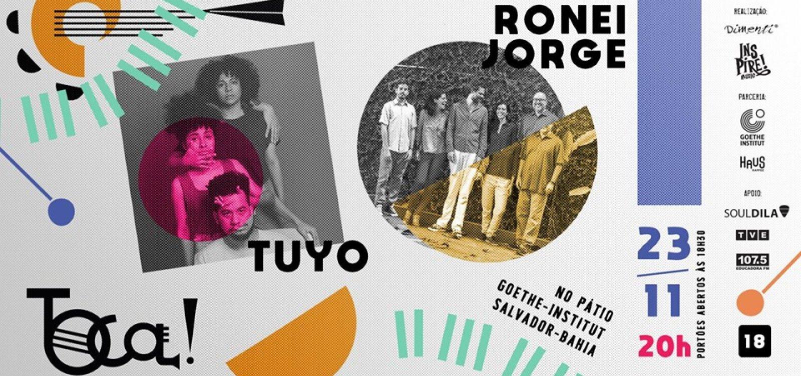[Festa TOCA! reúne shows de Ronei Jorge e Tuyo no Goethe-Institut, em Salvador]
