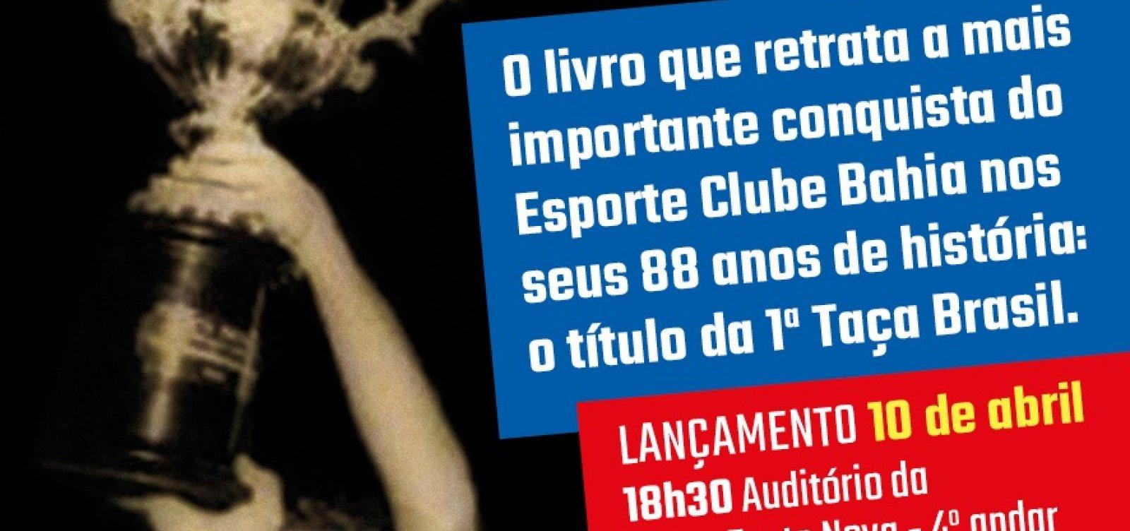 [Livro que conta a história do primeiro título brasileiro do Bahia será lançado hoje]