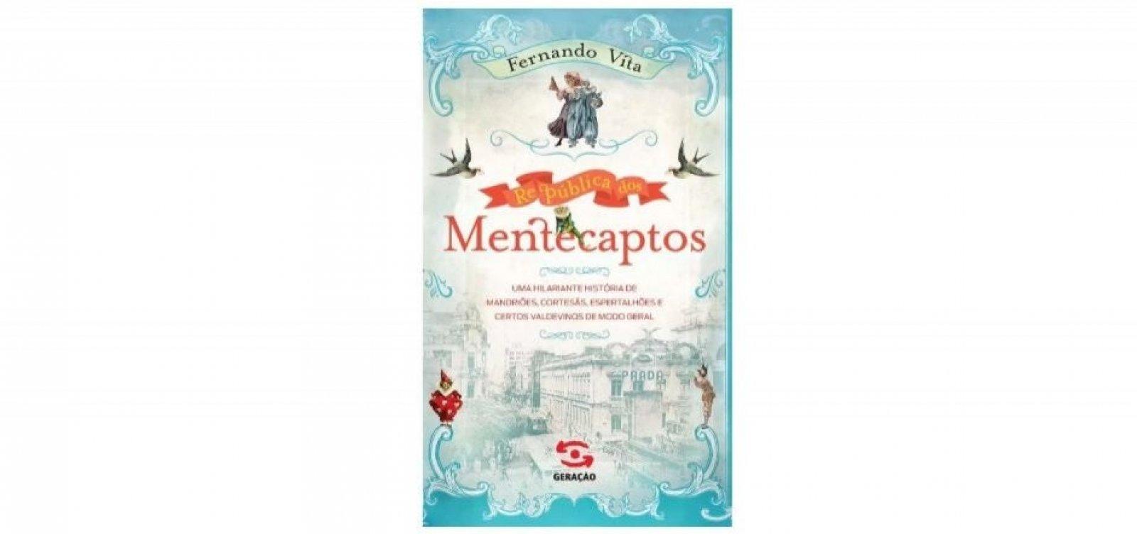 ['República Dos Mentecaptos': novo livro de Fernando Vita será lançado em agosto]