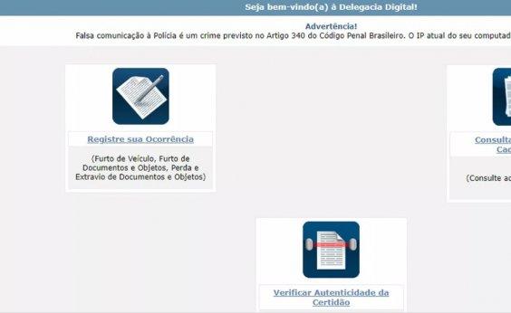 [Coronavírus: Polícia Civil da BA recomenda que boletins de ocorrência sejam feitos pela internet]