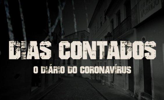 [Dias Contados: confira o quarto episódio do documentário sobre o coronavírus em Salvador]