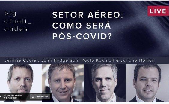 [CEOs da Latam, Azul e Gol debatem setor aéreo no pós-Covid]