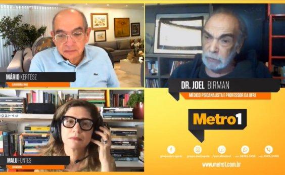 [Joel Birman acredita que pandemia ressaltou 'tradição escravocrata' do Brasil]